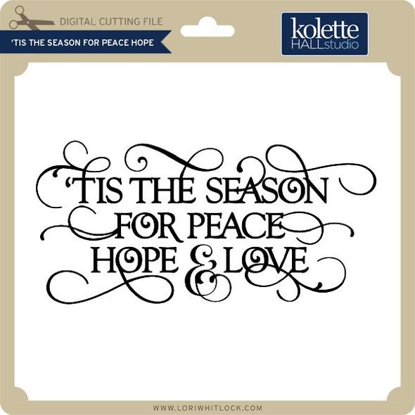 Tis the Season for Peace Hope