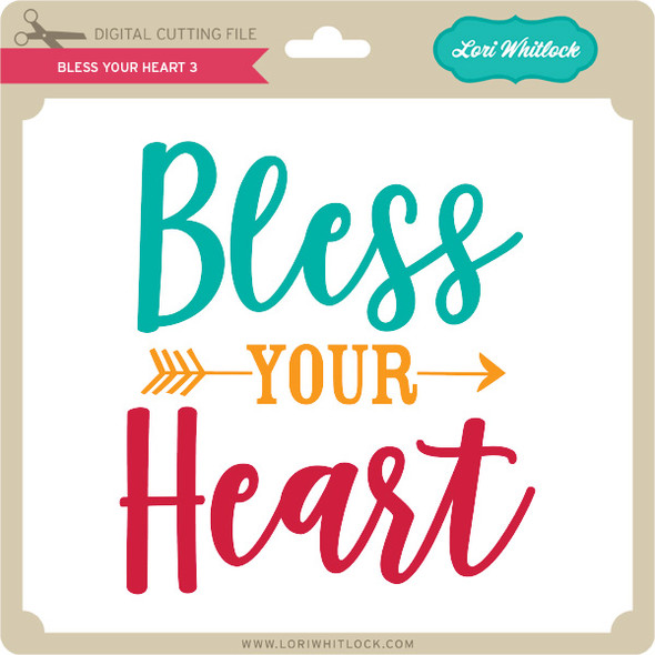 Bless Your Heart 3