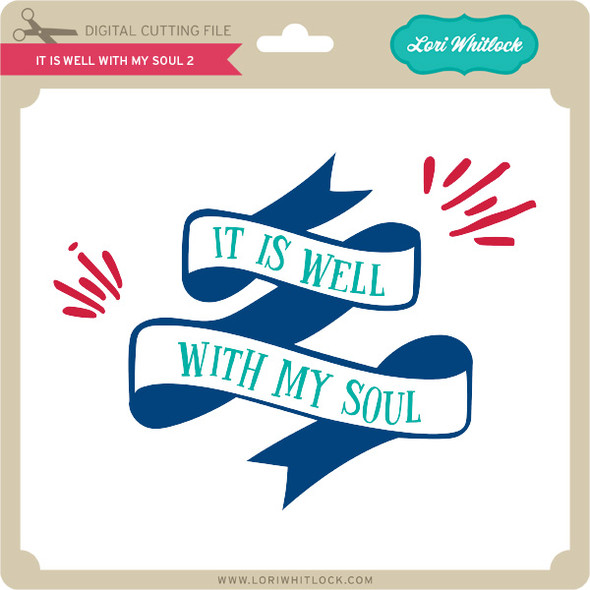 It is Well With My Soul 2