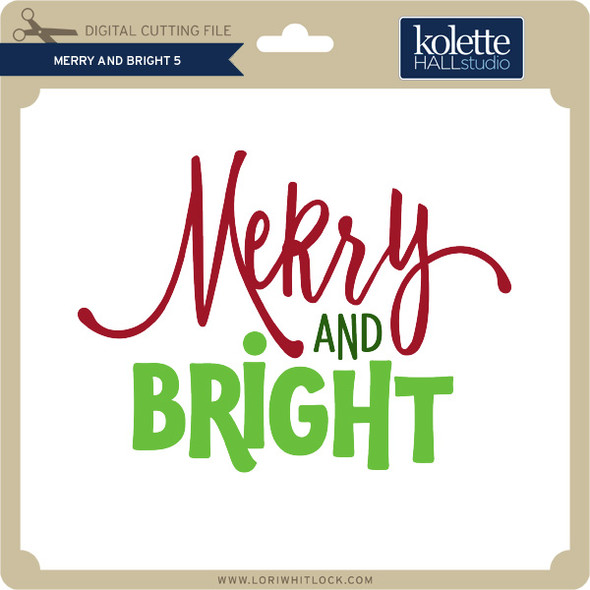 Merry and Bright 5