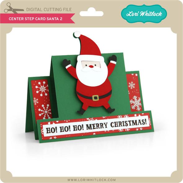 Center Step Card Santa 2