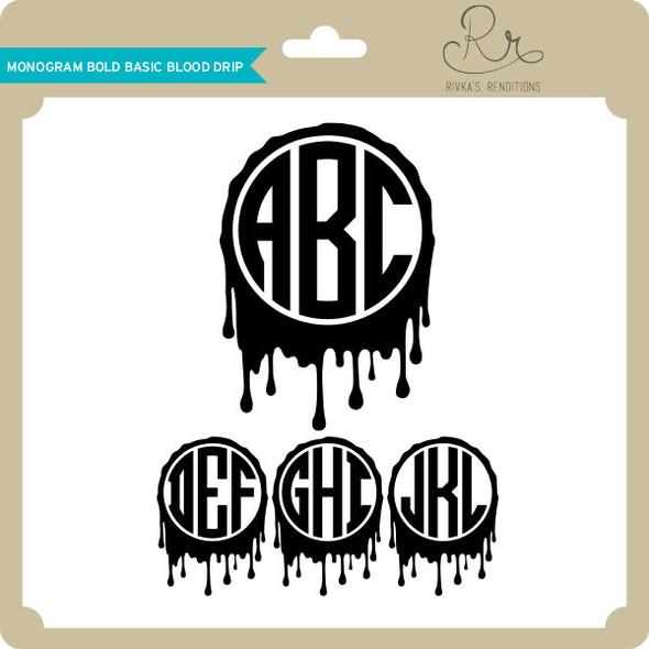 Monogram Bold Basic Blood Drip