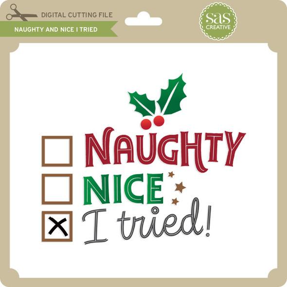 Naughty and Nice I Tried