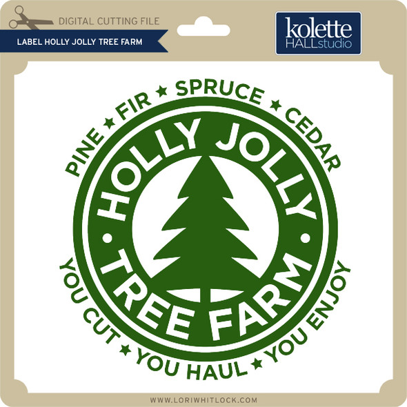 Label Holly Jolly Tree Farm