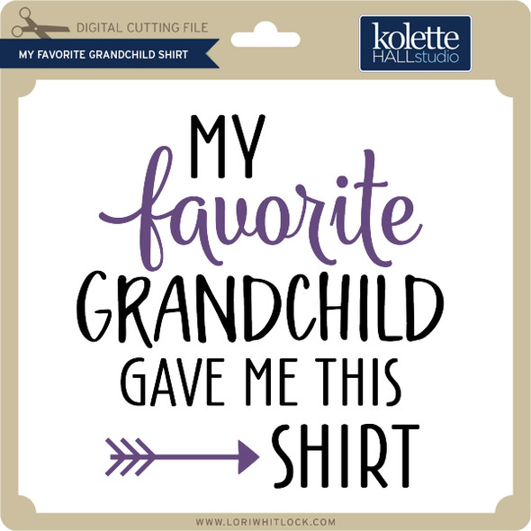 My Favorite Grandchild Shirt