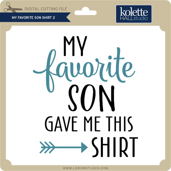 My Favorite Son Shirt 2
