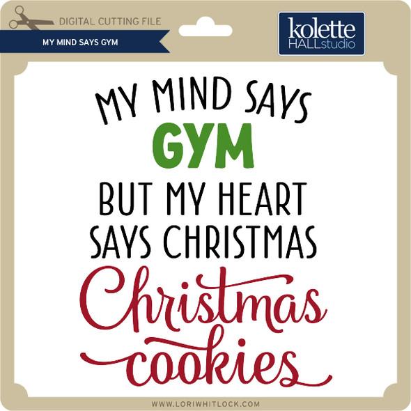 My Mind Says Gym