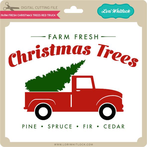 Farm Fresh Christmas Trees Red Truck