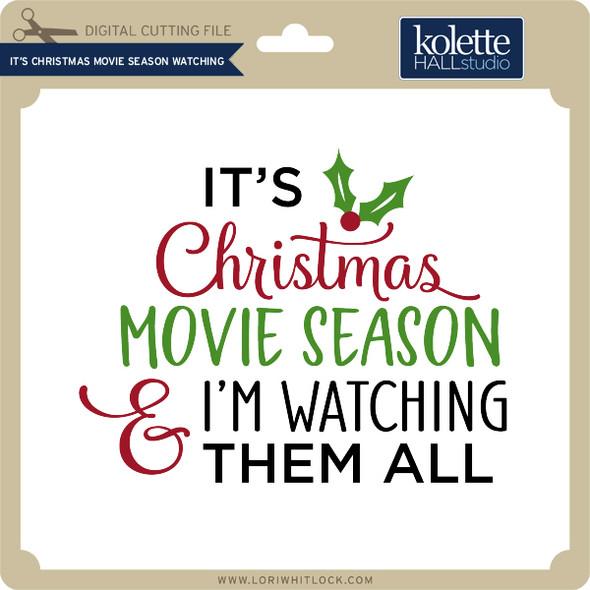 It's Christmas Movie Season Watching