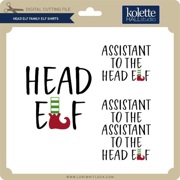 Head Elf Family Elf Shirts