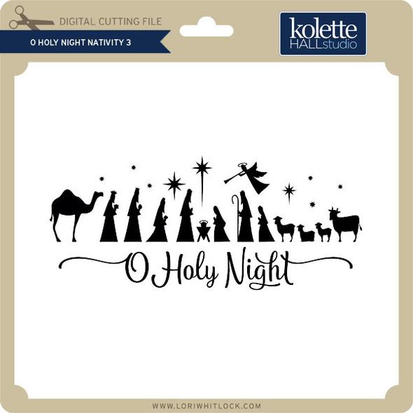 Oh Holy Night Nativity 3