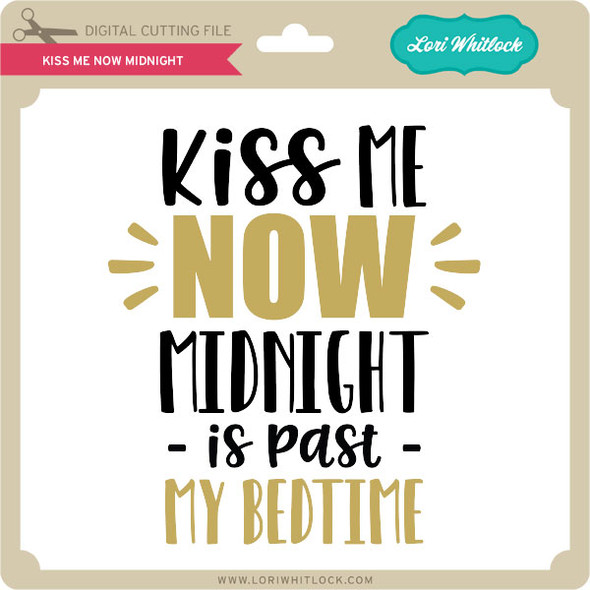 Kiss Me Now Midnight