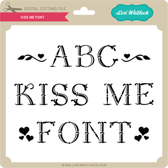 Kiss Me Font
