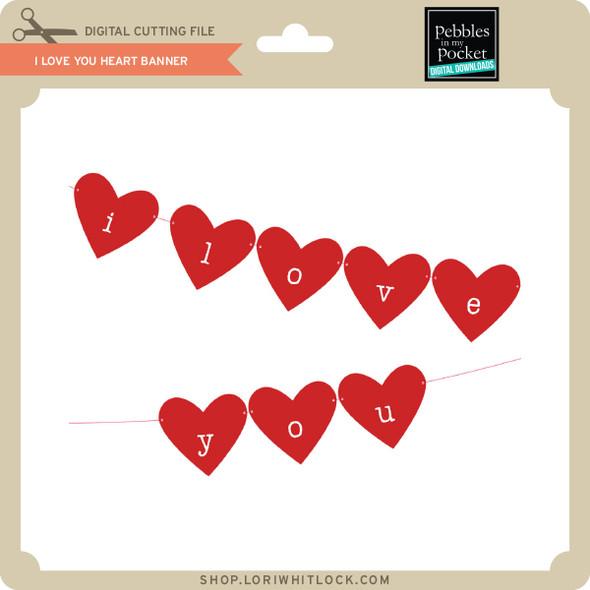 I Love You Heart Banner