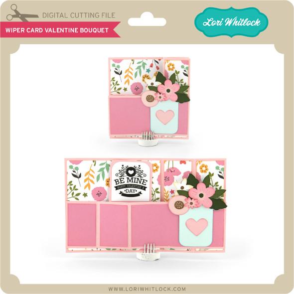 Wiper Card Valentine Bouquet