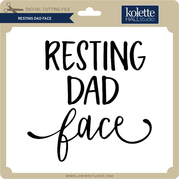 Resting Dad Face 2