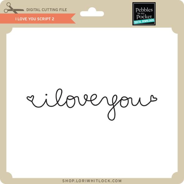 I Love You Script 2