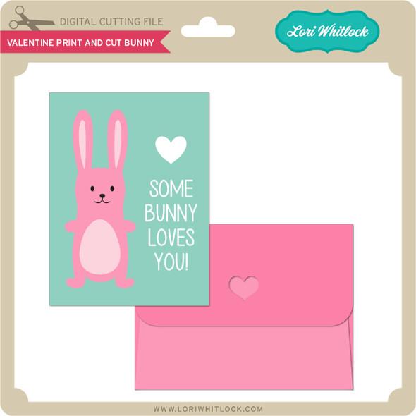 Valentine Print and Cut Bunny