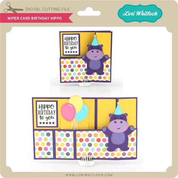 Wiper Card Birthday Hippo