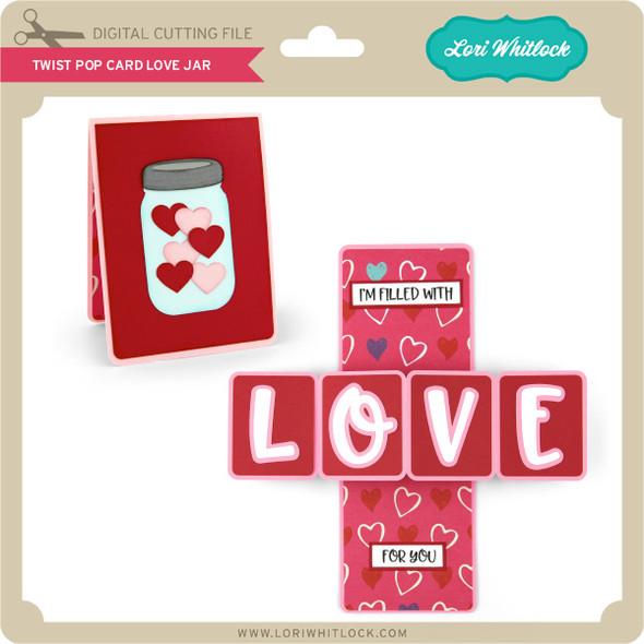 Twist Pop Card Love Jar
