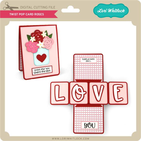Twist Pop Card Roses