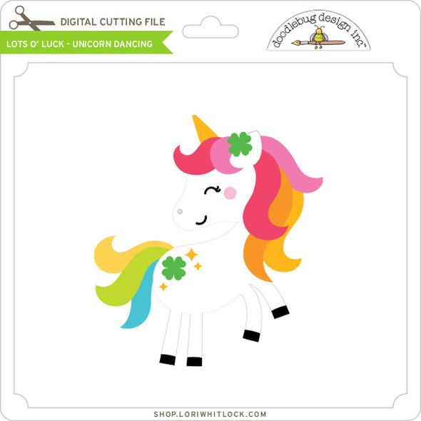 Lots O' Luck - Unicorn Dancing