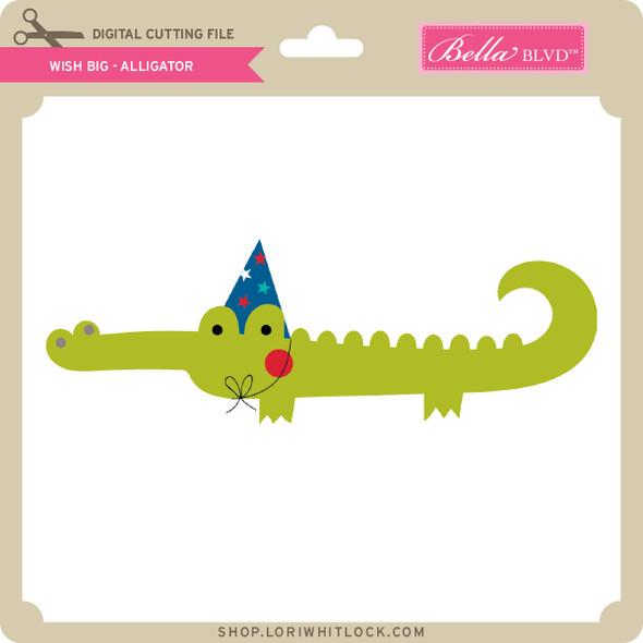 Wish Big - Alligator