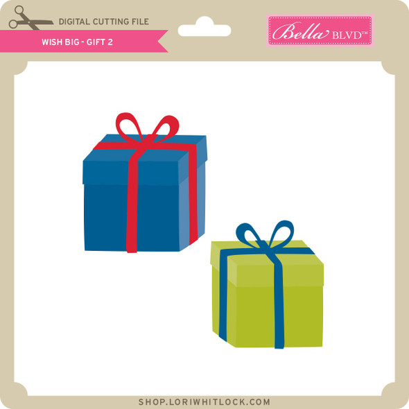 Wish Big - Gift 2