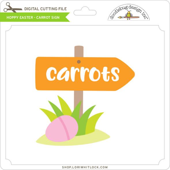 Hoppy Easter - Carrot Sign