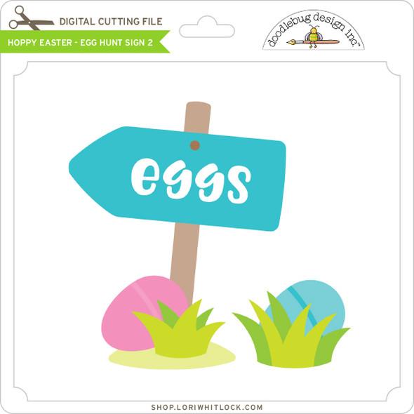 Hoppy Easter - Egg Hunt Sign 2