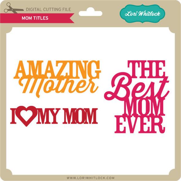 Mom Titles