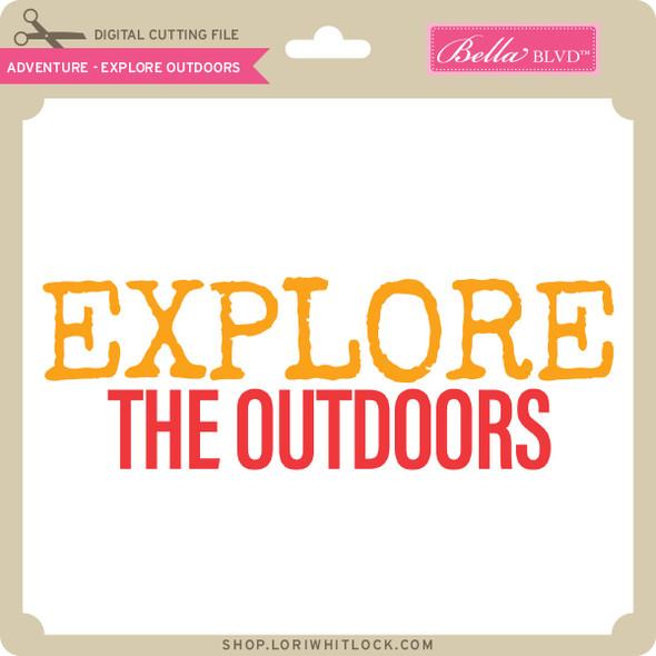 Adventure - Explore Outdoors