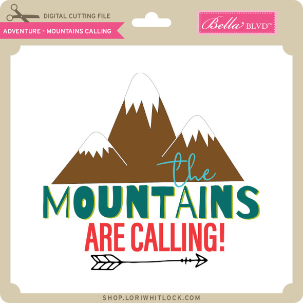 Adventure - Mountains Calling