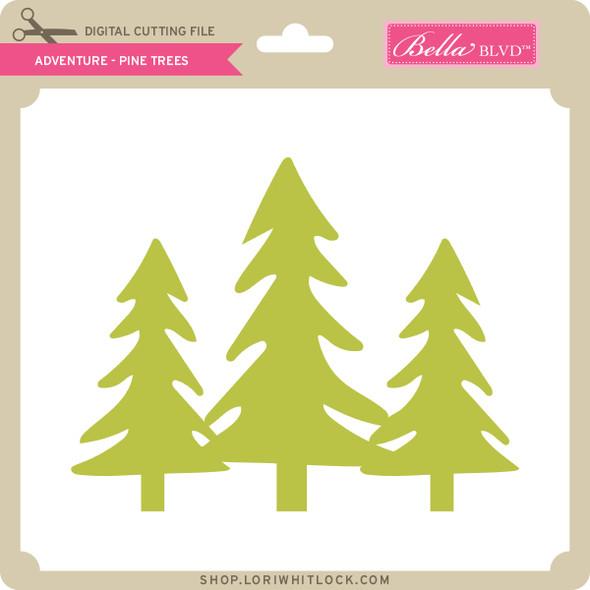 Adventure - Pine Trees
