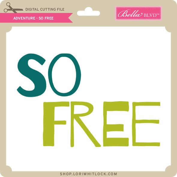 Adventure - So Free