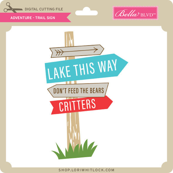 Adventure - Trail Sign