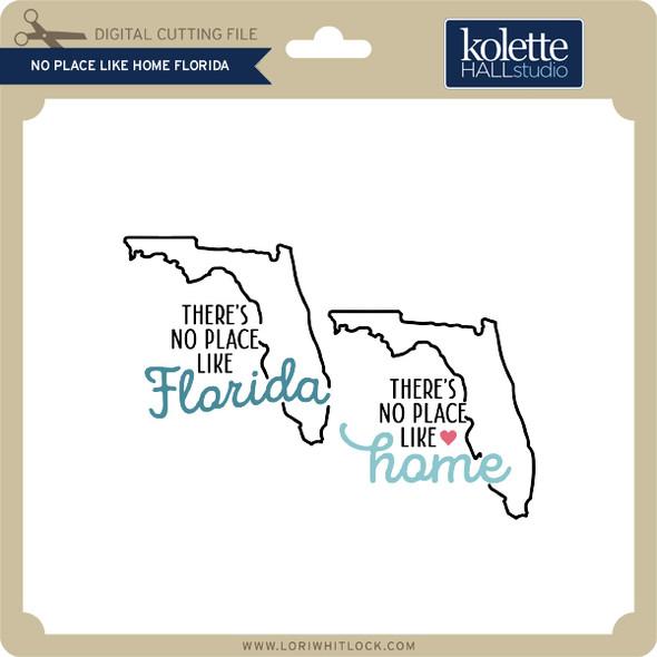 No Place Like Home Florida