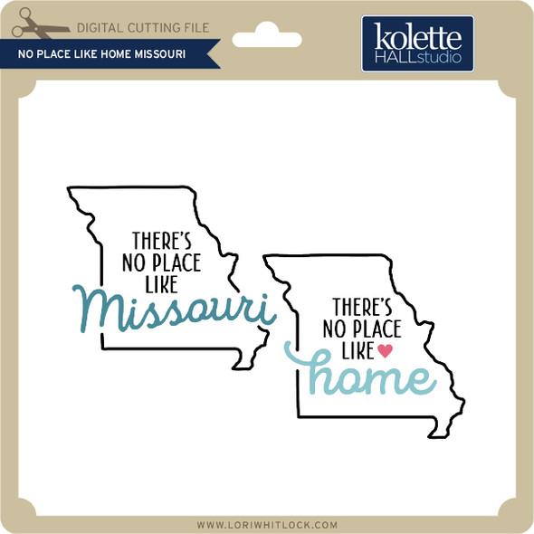 No Place Like Home Missouri