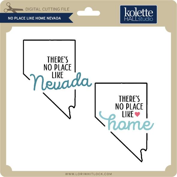 No Place Like Home Nevada