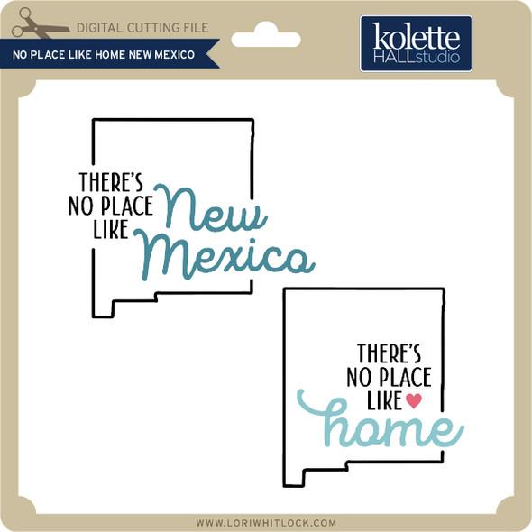 No Place Like Home New Mexico