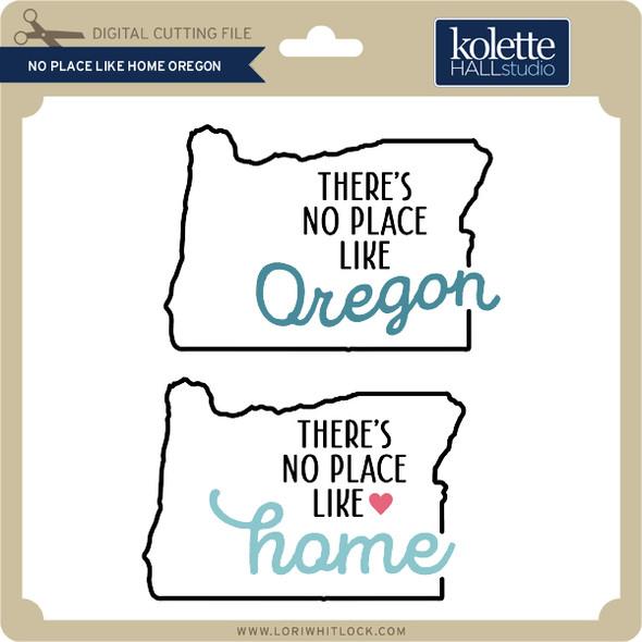 No Place Like Home Oregon
