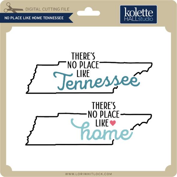 No Place Like Home Tennessee