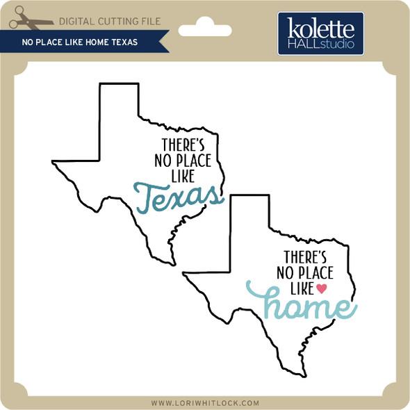 No Place Like Home Texas