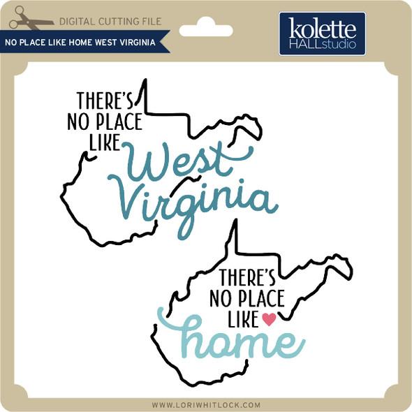 No Place Like Home West Virginia