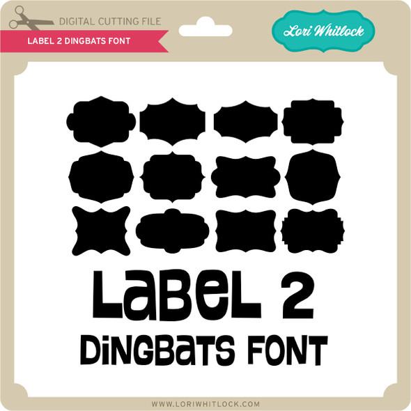 Label 2 Dingbats Font