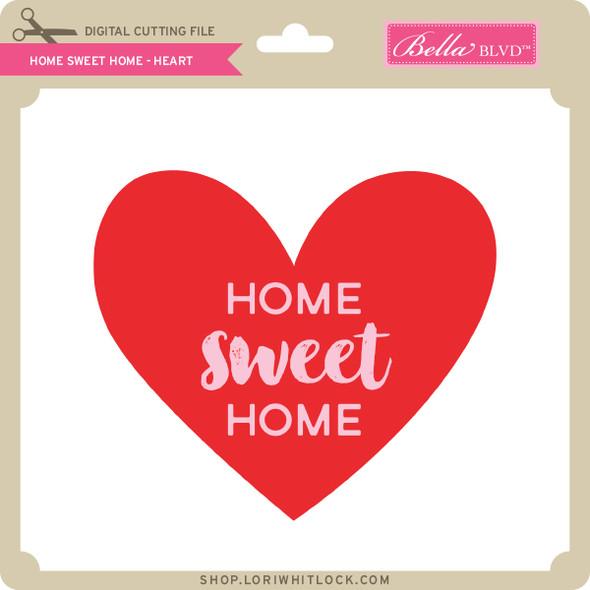 Home Sweet Home - Heart
