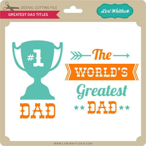 Greatest Dad Titles