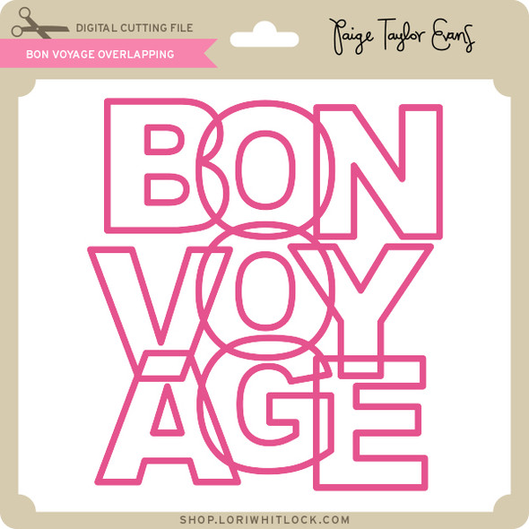 Bon Voyage Overlapping