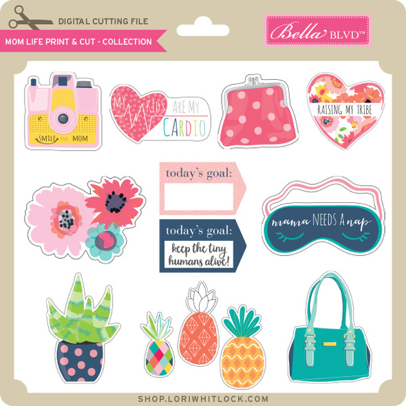 Mom Life Print & Cut Collection