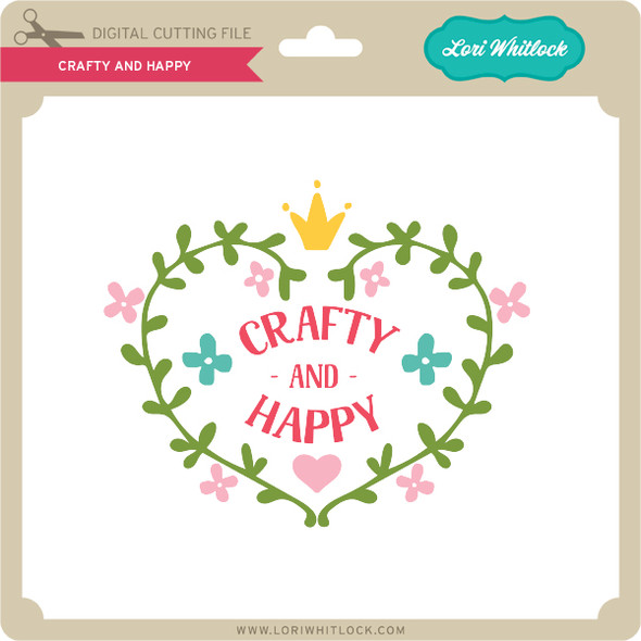 Crafty and Happy